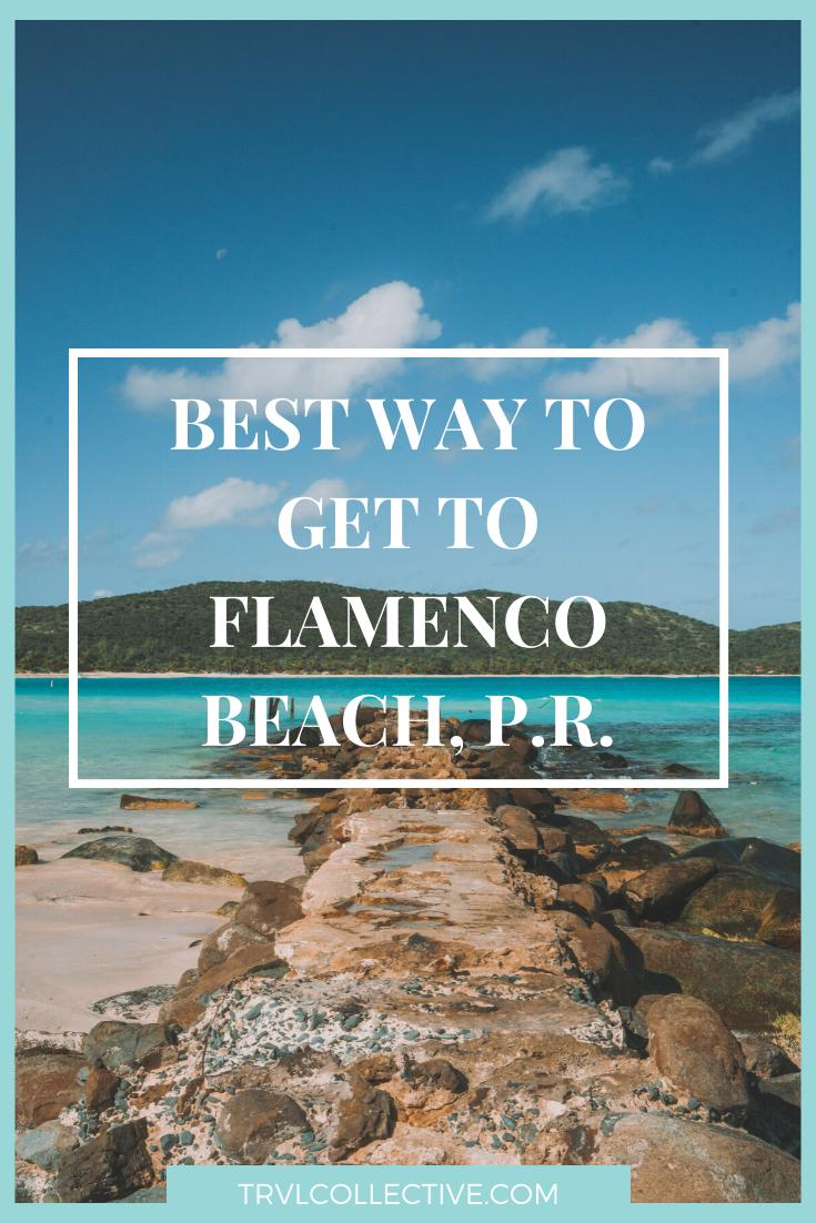 The Best Way To Get To Flamenco Beach Culebra Trvl Collective In 2020 Flamenco Beach Puerto Rico Culebra Beach