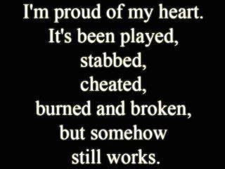 ... proud of my heart