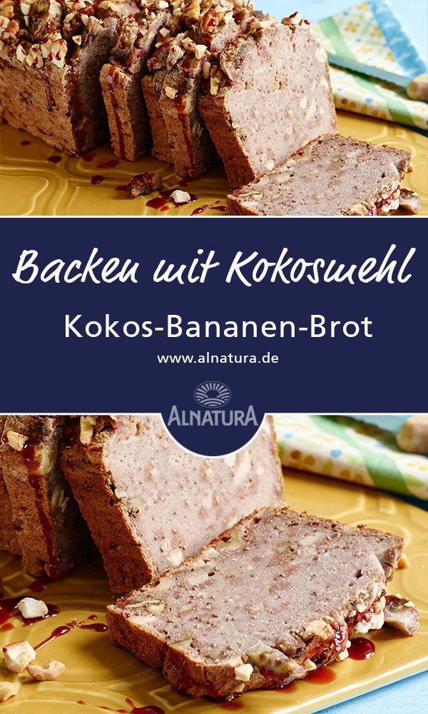 Alnatura Rezept Kokos Bananen Brot Backen Mit Kokosmehl Chia