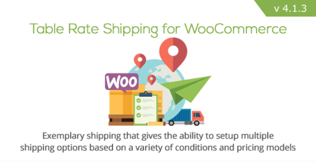 Download - Table Rate Shipping for WooCommerce v4 1 3 - [Nulled