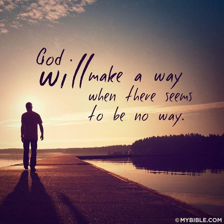 God Will Make A Way Inspiring Quotes Pinterest