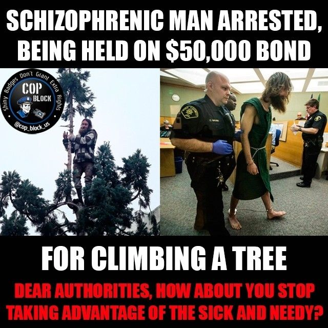 regram @cop_block_us This story says a lot about our justice system!  #CodyLeeMiller 24 of North Port N.Y. is being held on a $50000 bond for the unthinkable crime of refusing to come down from a tree. In March he climbed a 90-foot sequoia tree in downtown Seattle. He remained there for over 24 hours refusing police orders to come down. They say Miller also threw apples and branches at cops below the tree.  In a normal society he would be given proper medical attention and treatment. Not in…