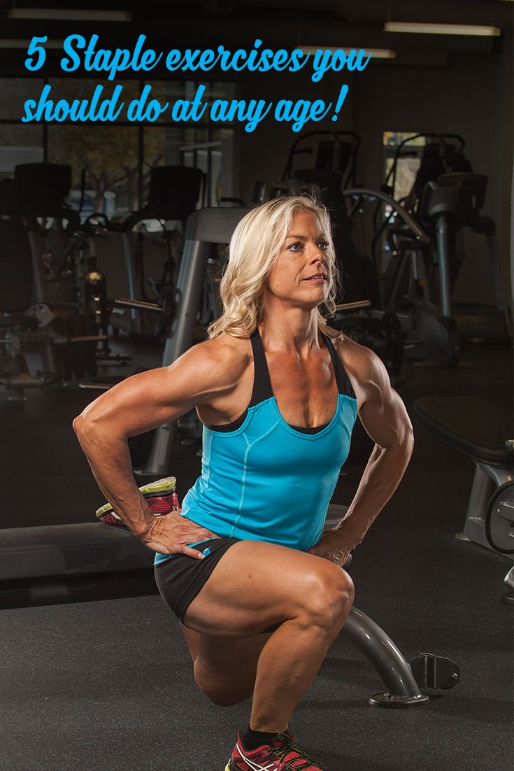 5 Staple Exercises You Should Do At Any Age Exercise Heath And Fitness Muscle Women