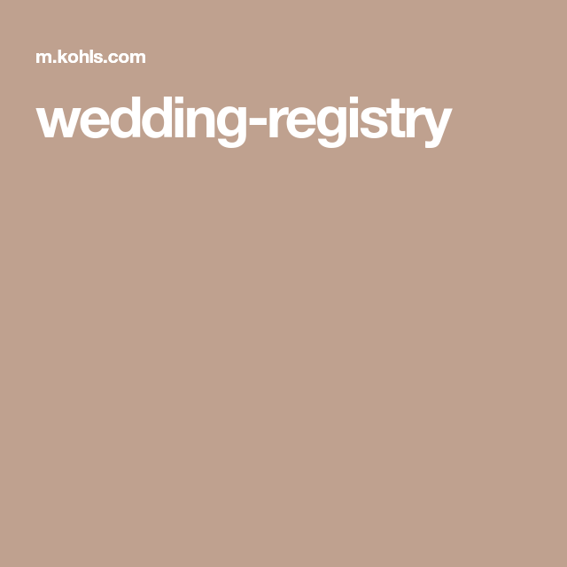 Wedding Registry Wedding Registry Wedding Registry