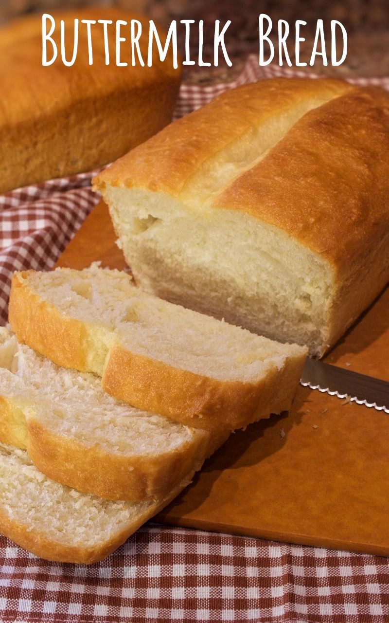 Buttermilk Bread My Country Table Recipe In 2020 Buttermilk Bread Buttermilk Recipes Cooking Bread