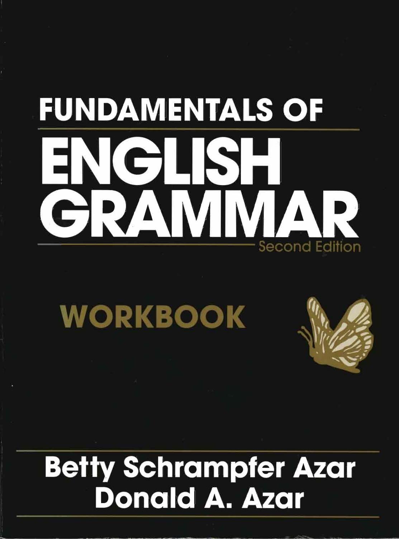 Fundamentals Of English Grammar Workbook 2nd Ed 411p