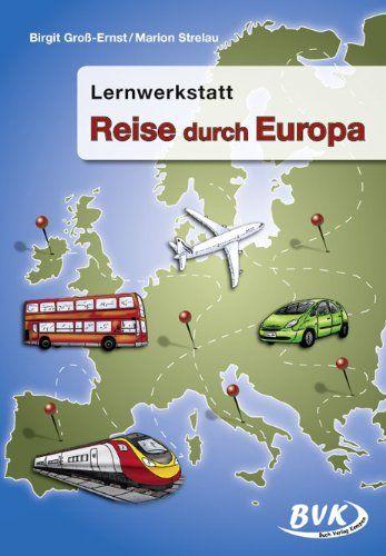"""Lernwerkstatt """"Reise durch Europa"""": 3.-4. Klasse von Birgit Groß-Ernst http://www.amazon.de/dp/3867401462/ref=cm_sw_r_pi_dp_2Ex-vb0ZG9WBX"""