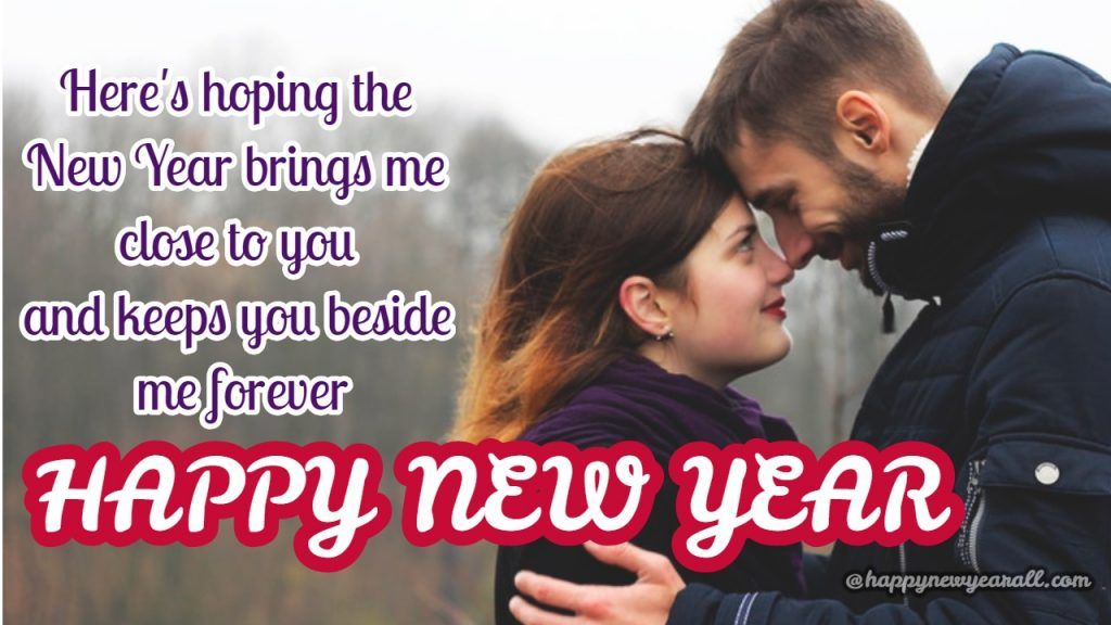 Happy New Year Wishes For Lover The Best Part Of Life Is Having Someone By Your Side To Love You U Happy New Year Quotes Happy New Year Wishes New Year