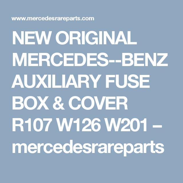 new original mercedes--benz auxiliary fuse box & cover r107 w126 w201 –  mercedesrareparts