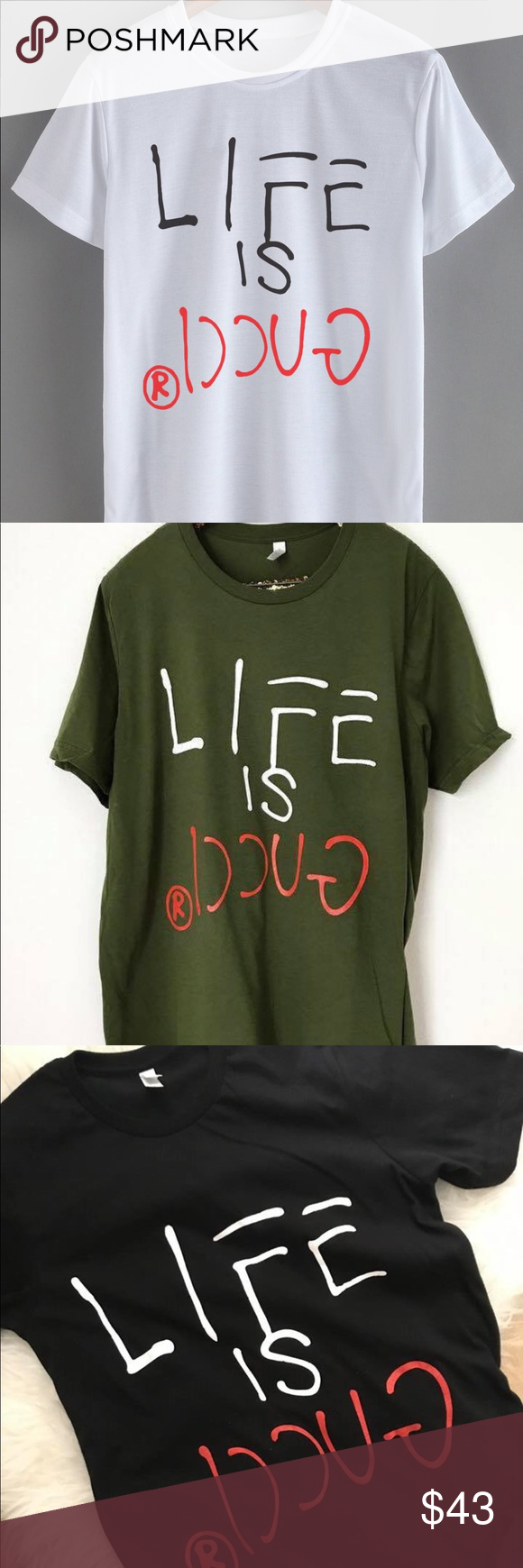 fe81f1096a7 Life Is Gucci Unisex T-Shirt Style  Men s T-shirt Size  S-2XL Color  White  Black Olive Green Pattern  Printing Sleeve  short sleeve Collar type  Round  Neck ...