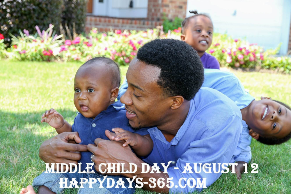 Middle Child Day - August 12, 2018 | Happy Days 365 #middlechildhumor Middle Child Day - August 12, 2018 | Happy Days 365 #middlechildhumor