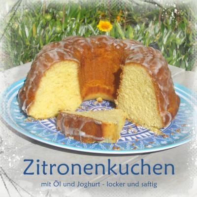 Zitronenkuchen Ol Joghurt 3197912822 Zitronenkuchen Zitronen Kuchen Zitronenkuchen Mit Ol