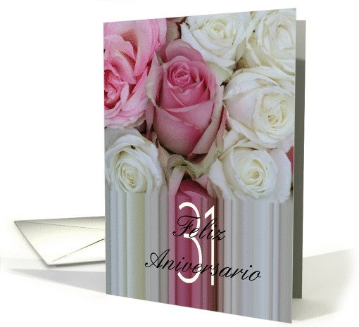 31st Wedding Anniversary Spanish Soft Pink Roses Card My