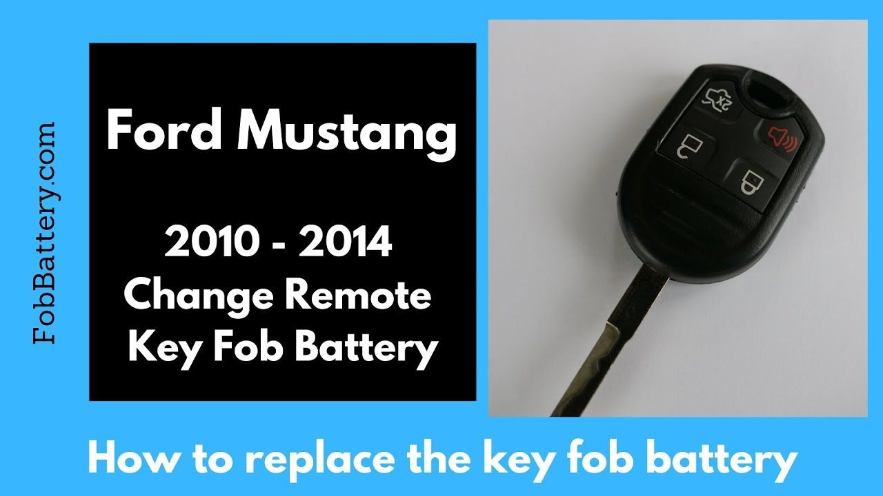 Ford Mustang Remote Key Fob Battery Replacement 2010 2011 2012 2013 2014 Ford Mustang Mustang Fobs