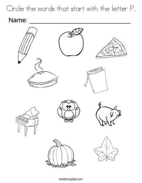 Circle The Words That Start With The Letter P Coloring Page Letter A Coloring Pages Letter P Abc Coloring Pages