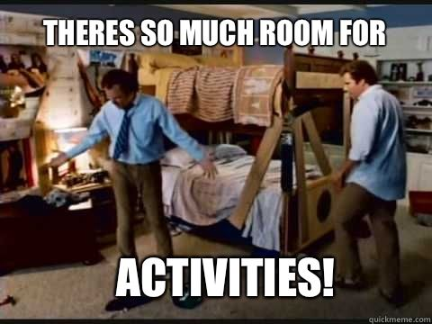 Theres So Much Room For Activities Will Ferrell From The Movie