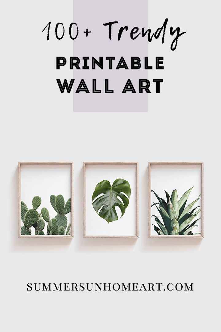 Download 100 Trendy And Affordable Wall Art Designed By Summer Sun Home Art Don T Want To Modern Wall Decor Art Wall Printables Gallery Wall Printables