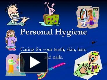 PPT – Personal Hygiene PowerPoint presentation | free to