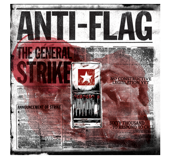 Anti Flag Anti Flag General Strike Concert Posters
