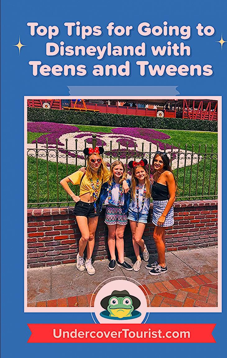 Photo of 12 Tips for Going to Disneyland with Teens and Tweens