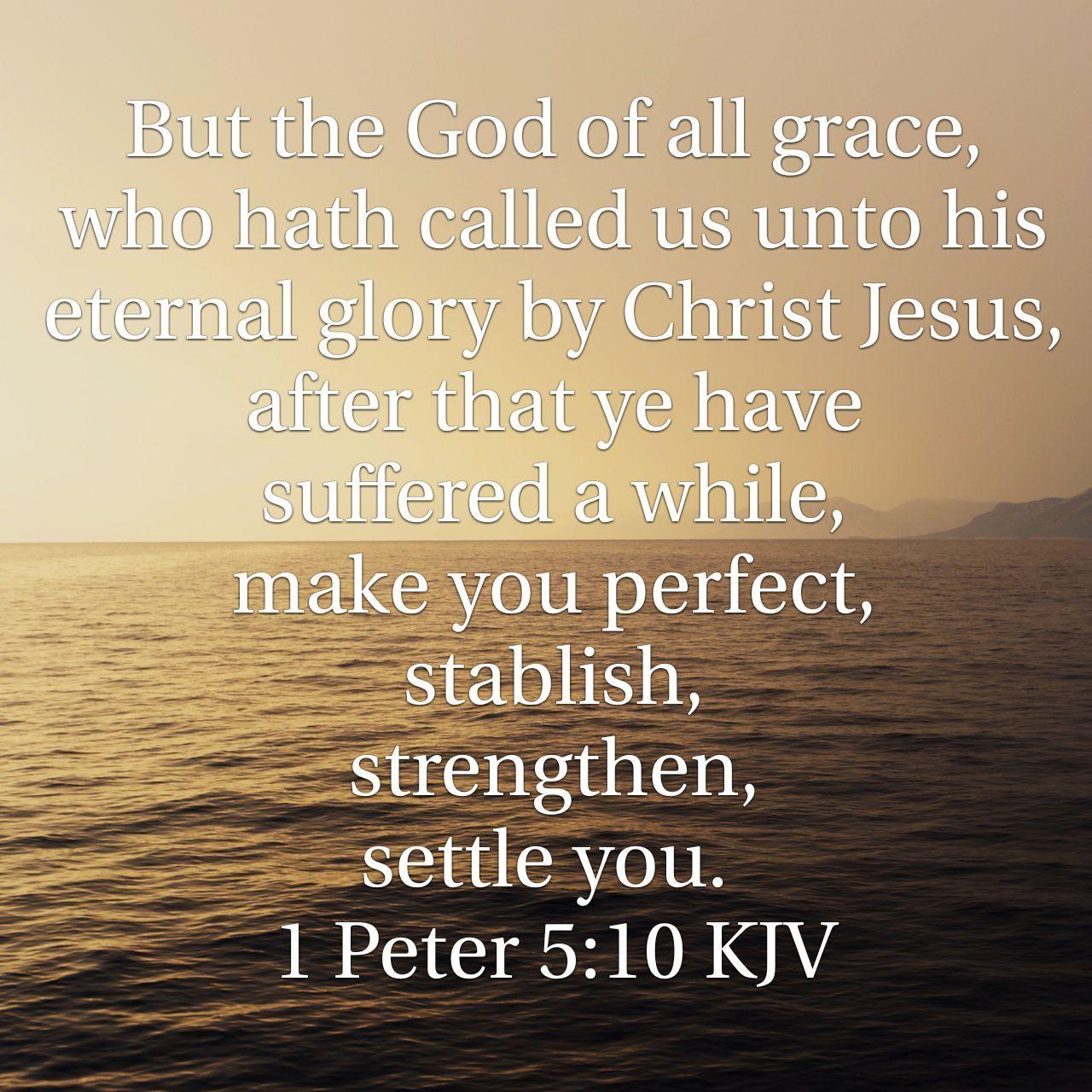 1 Peter 5:10 KJV | Kjv, Eternal glory, God almighty