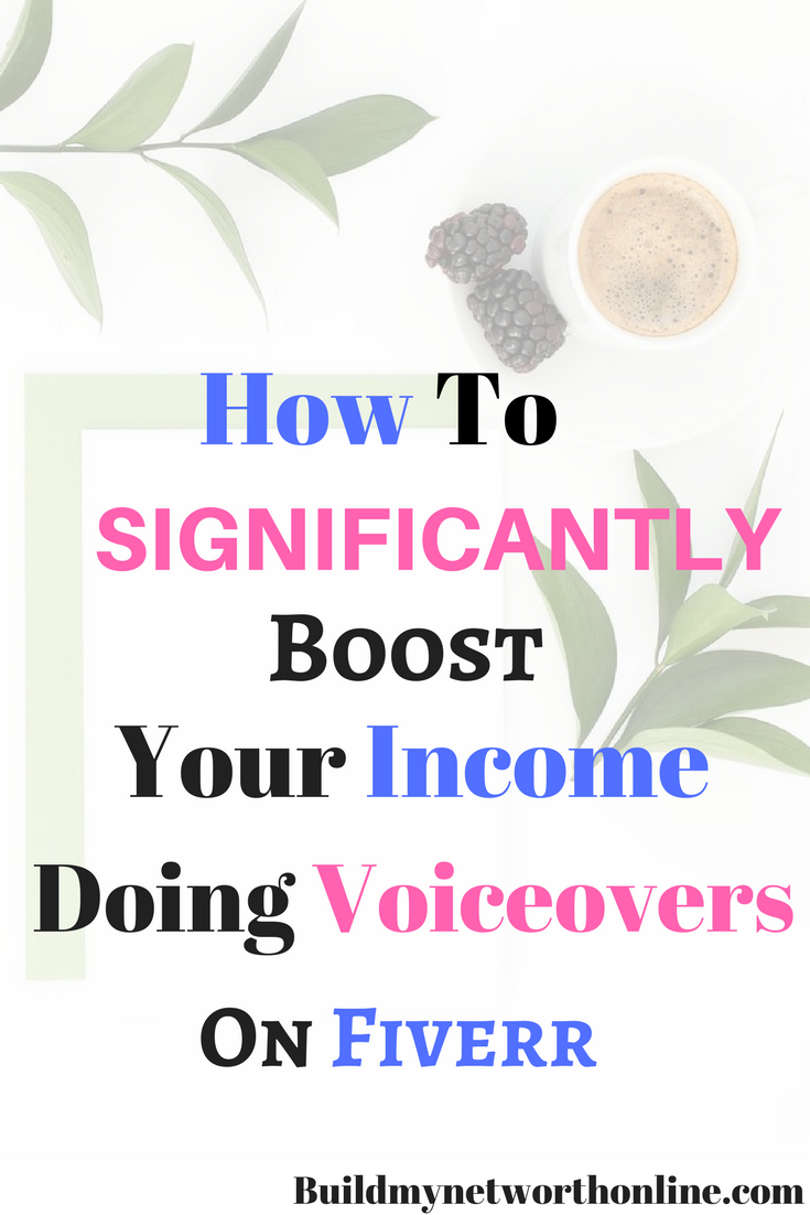 How to Boost Significantly Your Income by Doing Voiceovers on Fiverr ...