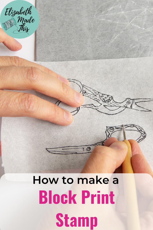 How to make a block print stamp: block printing basics - Elizabeth Made This