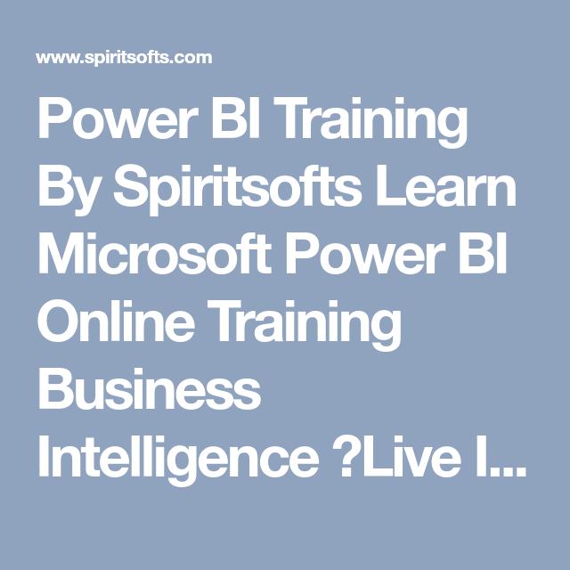 Power Bi Training By Spiritsofts Learn Microsoft Power Bi Online