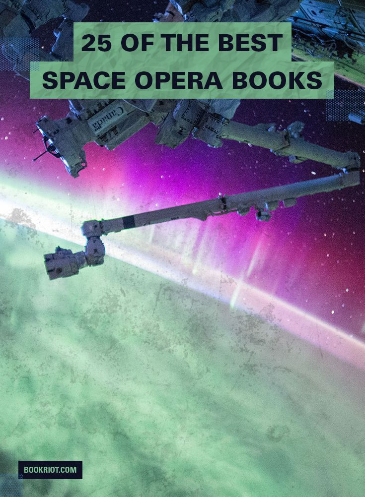 25 Of The Best Space Opera Books | Book Riot | #sciencefiction #spaceopera #books #reading #readinglist