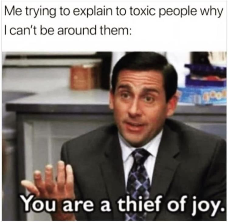 The Goddess Power On Instagram Omg Yes They Are It S So Difficult To Be Around A Toxic Person And Funny Memes About Girls Funny Memes Tumblr Toxic People