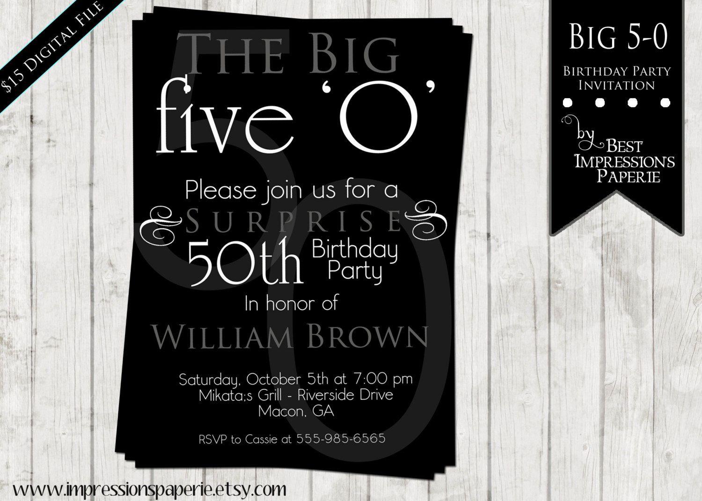 Big 5-0 - A Customizable 50th Birthday Invitation - Surprise Party ...