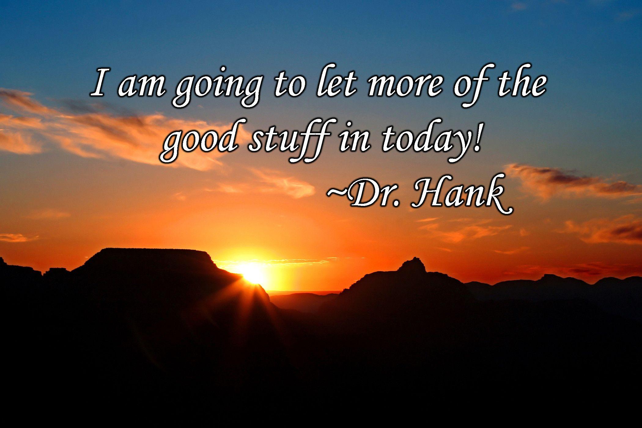 Image result for dr.hank affirmation joy action