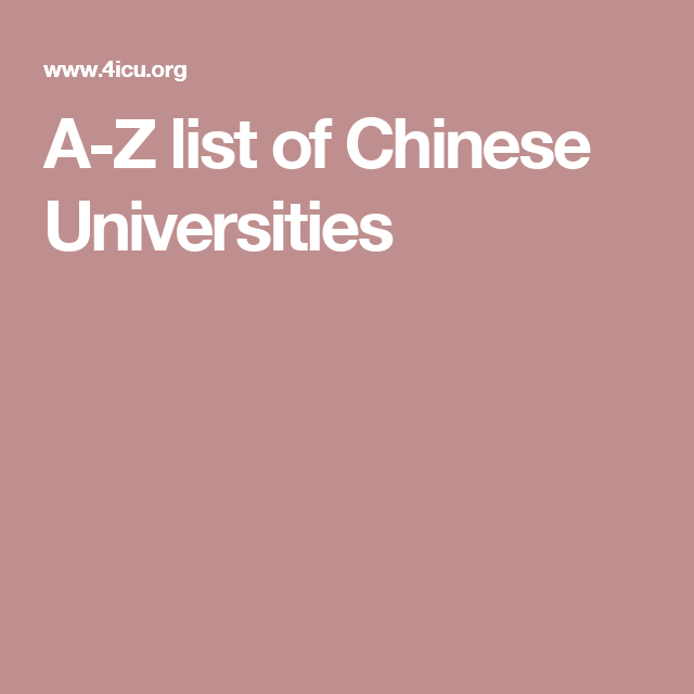 A-Z list of Chinese Universities