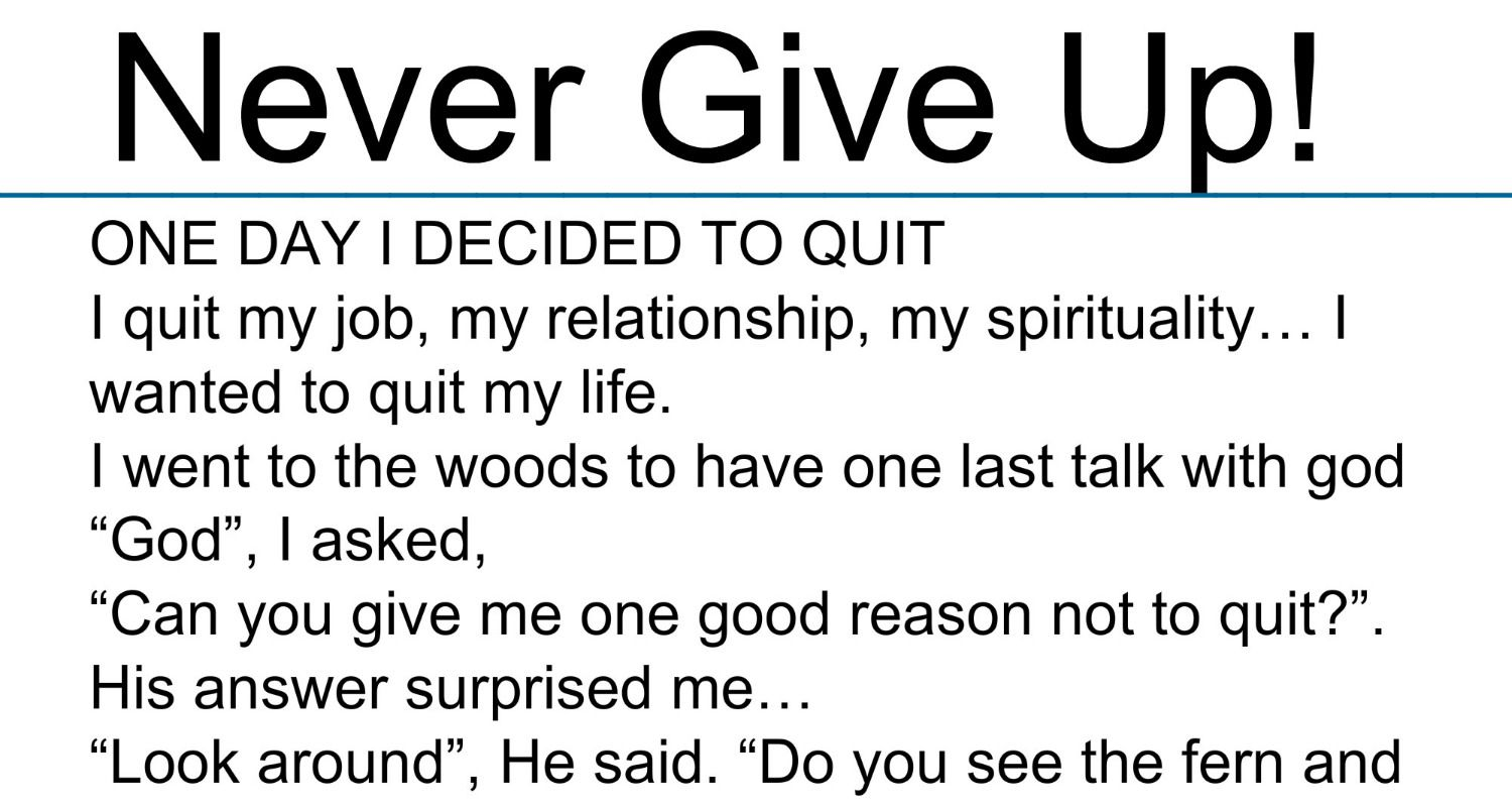 One Day I Decided To Quit I Quit My Job My Relationship My
