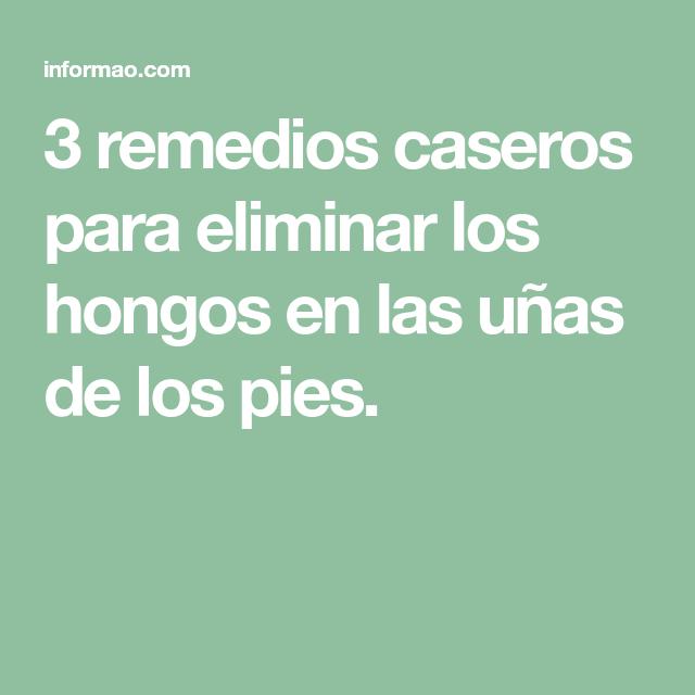 3 remedios caseros para eliminar los hongos en las uñas de los pies ...