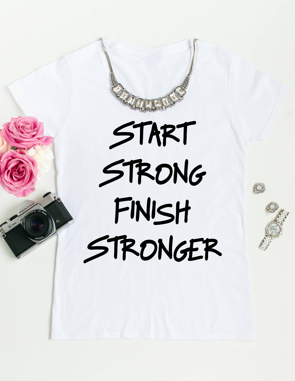 2a78e34da0a4 Start Strong Finish Stronger Short Sleeve Shirt by keepsakesbykris on Etsy