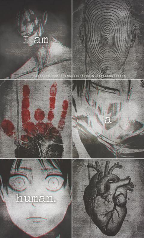 I am a human. - Eren on We Heart It