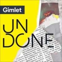 Undone By Gimlet Podcasts Disco Demolition Night New Shows