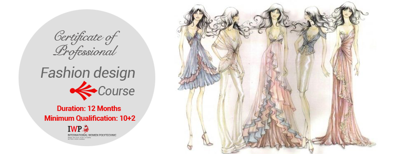 Enroll Yourself In Our Certificate Courses In Fashion Designing Http Www Iwpindiaonline Fashion Designing Institute Fashion Designing Course Design Course