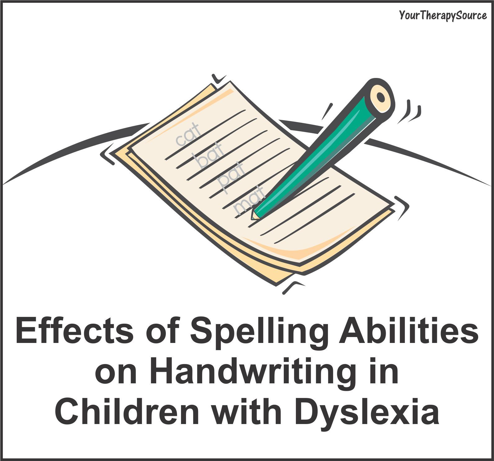 Spelling Handwriting And Children With Dyslexia
