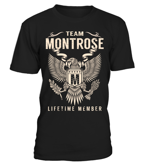 """# Team MONTROSE - Lifetime Member .  Special Offer, not available anywhere else!      Available in a variety of styles and colors      Buy yours now before it is too late!      Secured payment via Visa / Mastercard / Amex / PayPal / iDeal      How to place an order            Choose the model from the drop-down menu      Click on """"Buy it now""""      Choose the size and the quantity      Add your delivery address and bank details      And that's it!"""