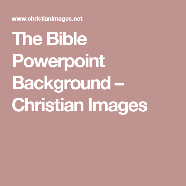 the bible powerpoint background christian images powerpoint