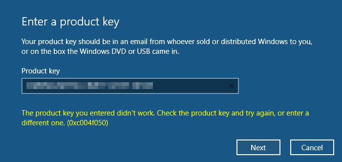 The product key you entered did not work, Error 0xC004F050 ...