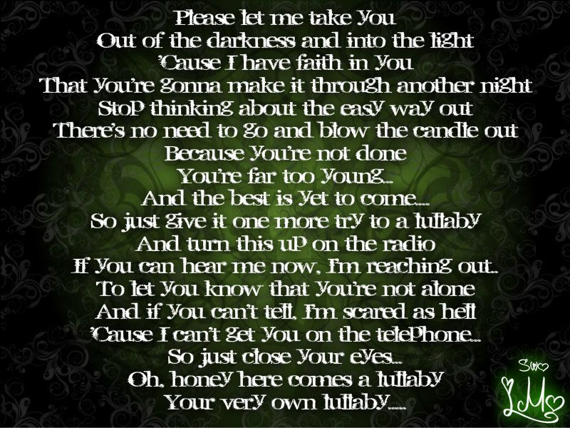 Nickelback Lullaby This Song Talks About What Happens When You Are Left With A Choice Sont Make A Stupid Decision Just Cause You Think Its Right