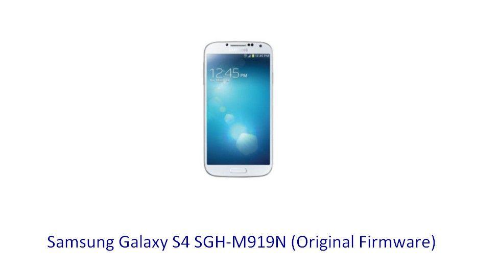Samsung Galaxy S4 SGH-M919N (Original Firmware) - Stock Rom Flash
