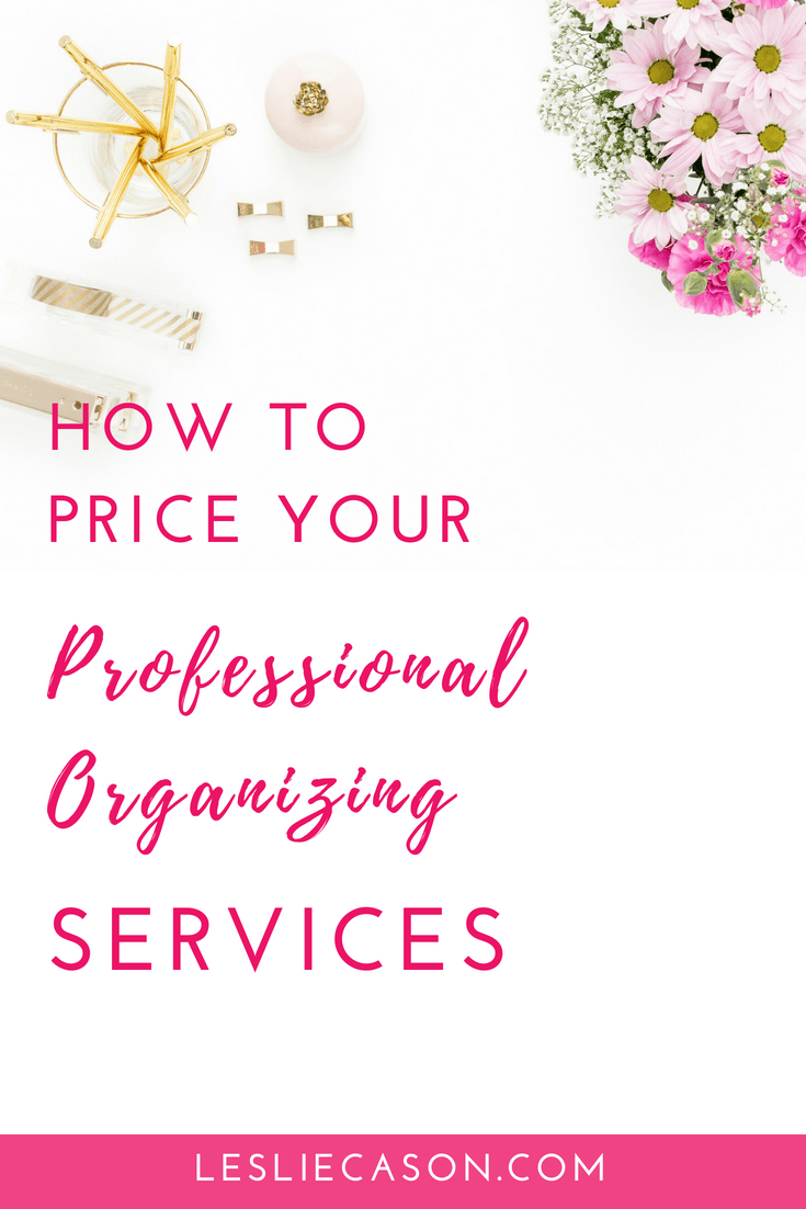 How To Price Your Professional Organizing Services