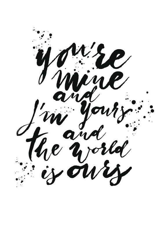Typography Poster You're mine and I'm Yours and by ShufflePrints