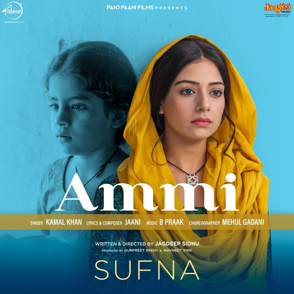 Ammi From Sufna Single By Kamal Khan B Praak Ad Kamal Single Amp Khan Affiliate In 2020 Mp3 Song Download Songs Mp3 Song