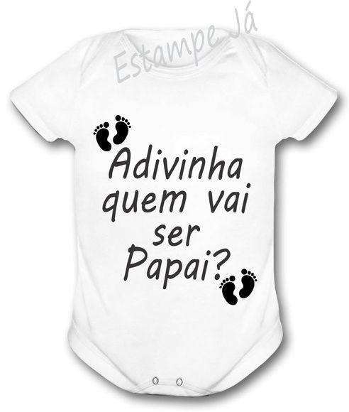 c21ff53f74 Body Personalizado Quem Vai Ser Papai feitas especialmente para você. Mais  de 86 Body Personalizado Quem Vai Ser Papai