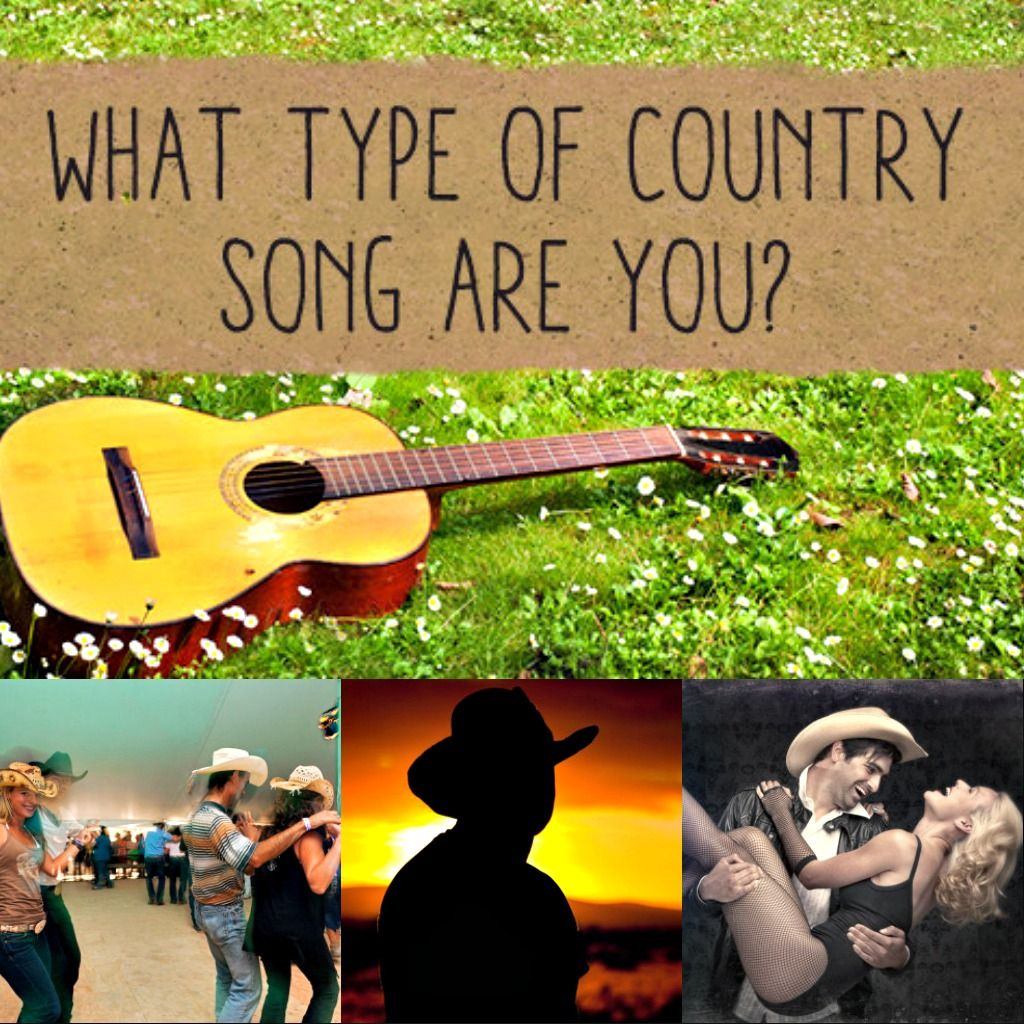 What Type Of Country Song Are You? Country songs, Fun